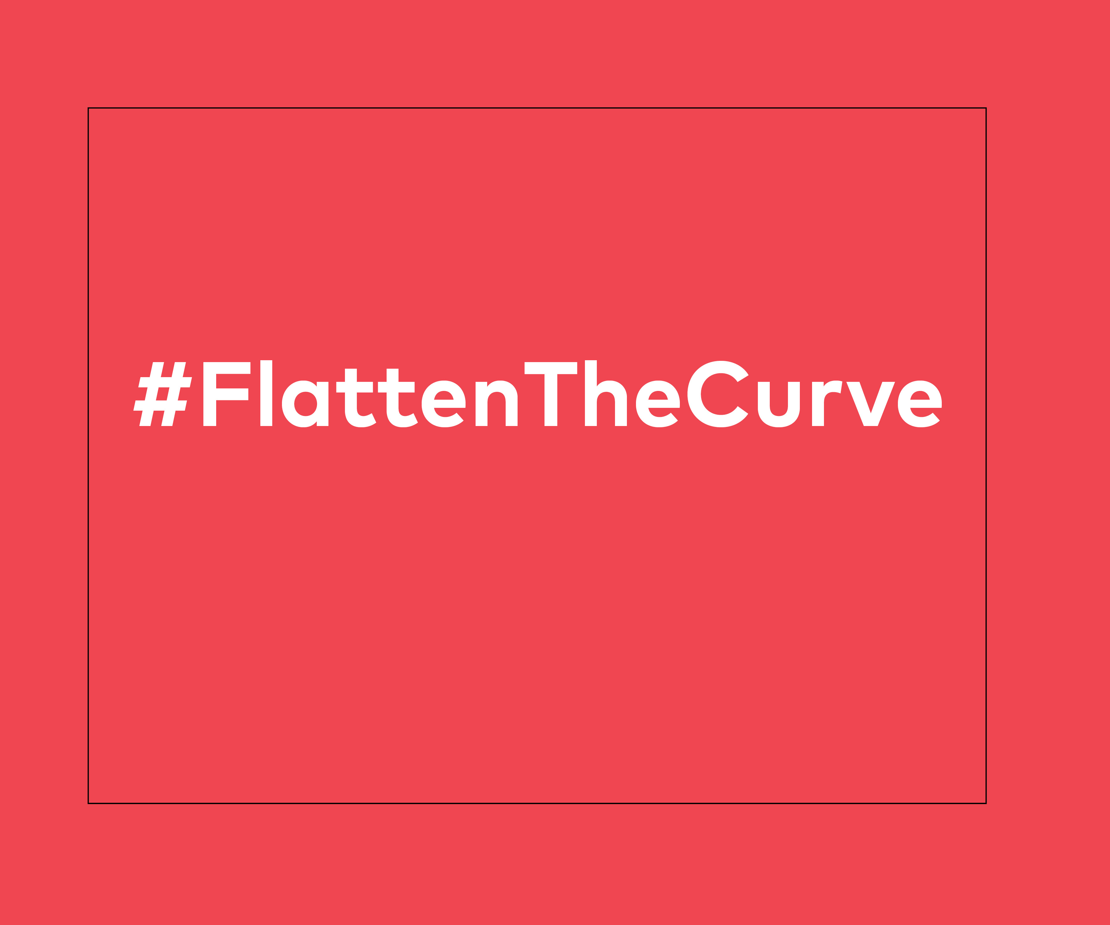 Red square with text: #Faltten the Curve